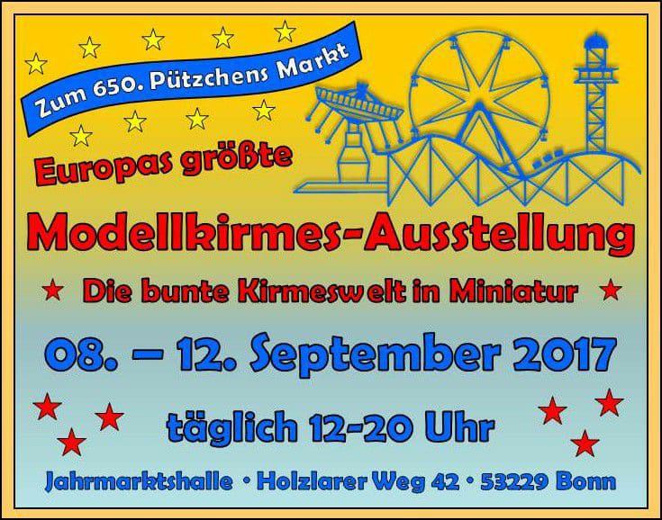 Kirmes-Modellausstellung auf dem Pützchens Markt in Bonn zum 650. Jubiläum vom 8.09. – 12.09. 2017